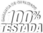 Garantia de Qualidade 100% testada